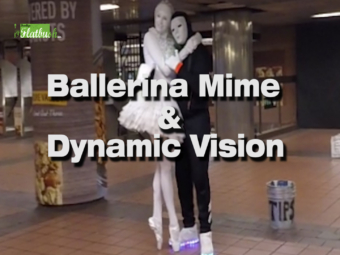 Ballerina Mime & Dynamic Vision
