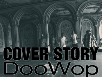 COVER STORY DooWop @ Bethesda Terrace – Central Park