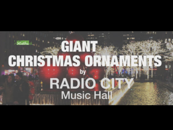Giant Christmas Ornaments by Radio City Music Hall
