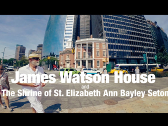 James Watson House & The Shrine of St. Elizabeth Ann Bayley Seton